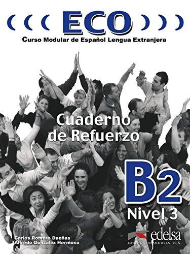 ECO B2 - CUADERNO REFUERZO + CD (Spanish Edition): C. Romero, A. Gonzalez