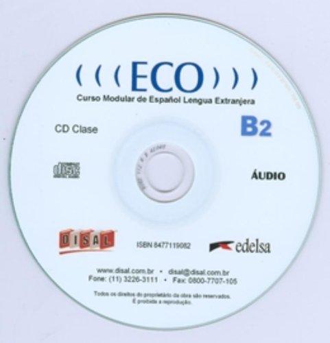 ECO B2 CD (audio). Libro del alumno. Curso modular de Español Lengua Extranjera.: ROMERO ...