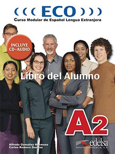 9788477119128: ECO Intensivo: Libro Del Alumno + CD A2 (for Teacher's Guide See 22600)