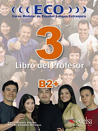 9788477119234: ECO Extensivo: ECO 3 (B2+) Libro Del Profesor (Spanish Edition)