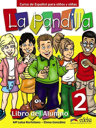 9788477119449: La Pandilla 2: Libro Del Alumno (Spanish Edition)