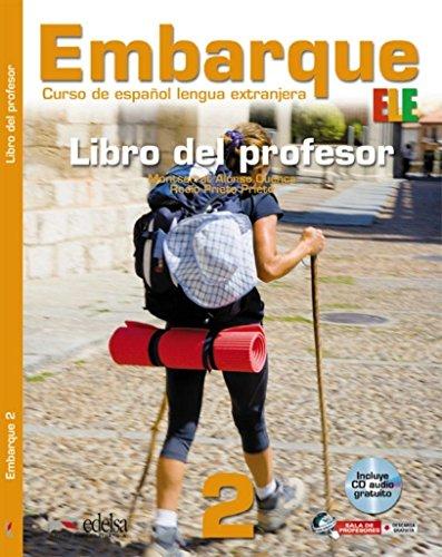 9788477119555: Embarque. Libro del alumno-Ejercicios. Per le Scuole superiori: Embarque 2 - libro del profesor (Métodos - Jóvenes Y Adultos - Embarque - Nivel A2)