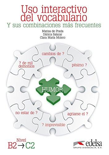 USO Interactivo Del Vocabulario: Libro (Nivel B2 - C2): Edelsa