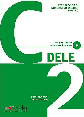 9788477119807: DELE C2 (Preparacion DELE)