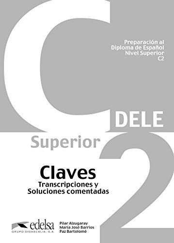 9788477119814: DELE C2: claves (Preparacion DELE)