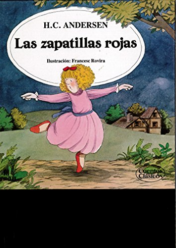 9788477123323: Las zapatillas Rojas
