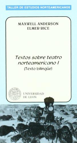 9788477194477: Textos Sobre Teatro NorteAméricano I. (Taller de Estudios NorteAméricanos, 13)