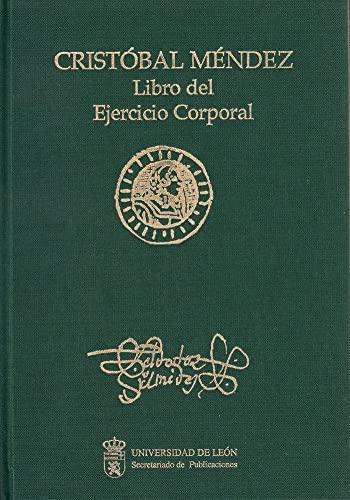 9788477195078: Libro Del Ejercicio Corporal Y De Sus Provechos