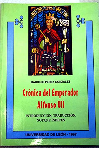 9788477196013: Cronica del emperador Alfonso VII