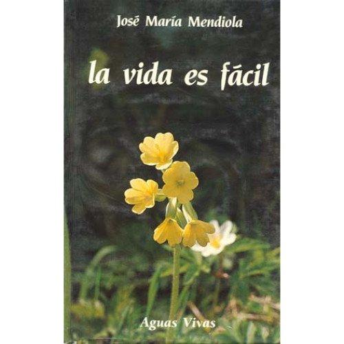 9788477200383: Vida Es Facil, La (Spanish Edition)