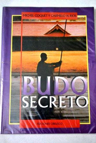 9788477200802: Budo secreto