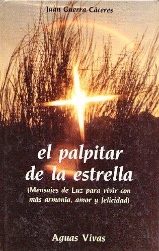 9788477200963: EL PALPITAR DE LA ESTRELLA