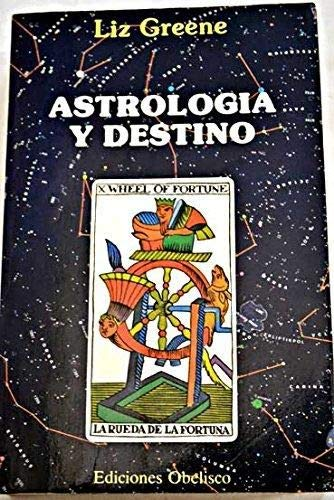 ASTROLOGÍA Y DESTINO.: GREENE, LIZ.