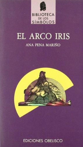 9788477201816: El Arco Iris