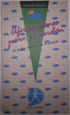 9788477202424: Afirmaciones Para El Perdon (Spanish Edition)