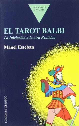 9788477202998: El tarot balbi