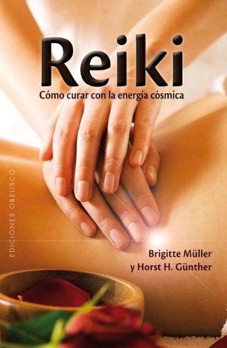 9788477203124: Reiki - Como Curar (Spanish Edition)