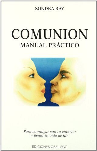 9788477203681: The Comunion - Manual Practico (Spanish Edition)