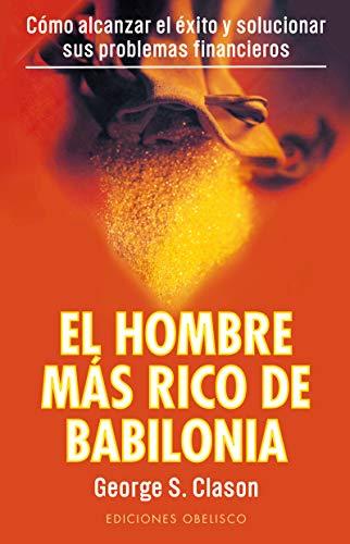 9788477203711: El hombre más rico de Babilonia (Spanish Edition)