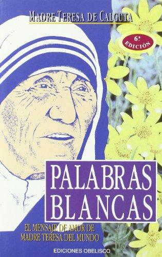 9788477203896: Palabras Blancas (Spanish Edition)