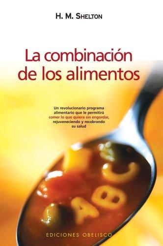9788477203940: Combinacion de los alimentos, la