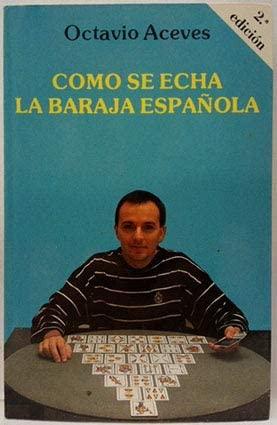 9788477204169: Como se echa la baraja española