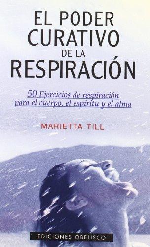 El poder curativo de la respiración: Till, Marietta