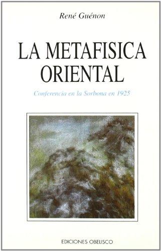 9788477204299: La metafisica oriental (TEXTOS TRADICIONALES)