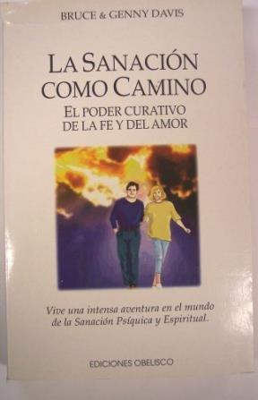 9788477204541: La Sanacion Como Camino (Spanish Edition)
