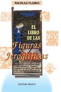 9788477204732: El libro de las figuras jeroglificas (TEXTOS TRADICIONALES)