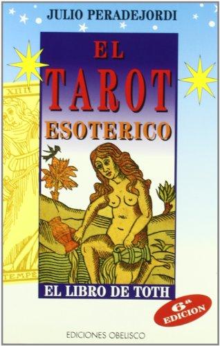 El tarot esotérico: Julio Peradejordi