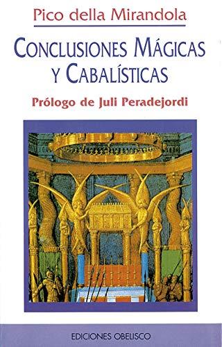 Conclusiones Magicas y Cabalisticas (Spanish Edition) (8477204896) by Pico Della Mirandola; Giovanni Pico Della Mirandola