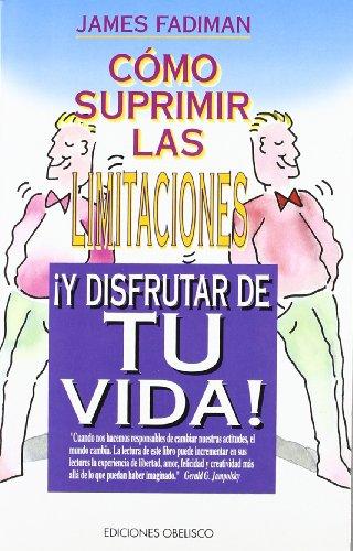 9788477205289: Como Suprimir Las Limitaciones y Disfrutar (Spanish Edition)