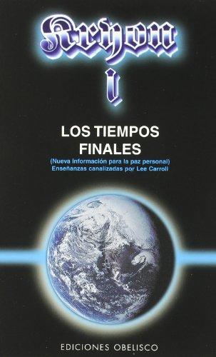 9788477205470: Kryon I - Los tiempos finales (MENSAJEROS DEL UNIVERSO)