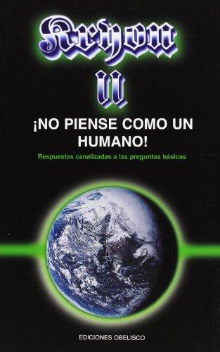 Kryon II- No Piense Como Un Humano: Lee Carroll