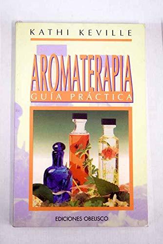 9788477205791: AROMATERAPIA-GUIA PRACTICA (LIBROS DE BOLSILLO)
