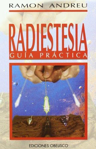 9788477205838: Radiestesia - Guia Practica (Spanish Edition)