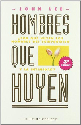 9788477206064: Hombres Que Huyen / Men That Run: La Sanacion del Hombre Herido