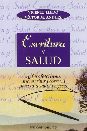 9788477206125: Escritura y Salud (Spanish Edition)