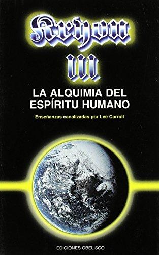 9788477206224: Kryon III - La alquimia del espíritu humano (MENSAJEROS DEL UNIVERSO)