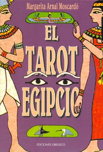 9788477206538: El tarot egipcio (Spanish Edition)