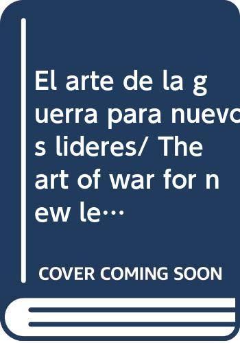 9788477206644: El arte de la guerra para nuevos lideres/ The art of war for new leaders (Spanish Edition)