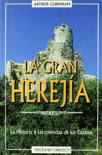 9788477206651: La gran herejía (ESTUDIOS Y DOCUMENTOS)