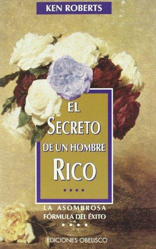 9788477206668: El Secreto de Un Hombre Rico (Spanish Edition)