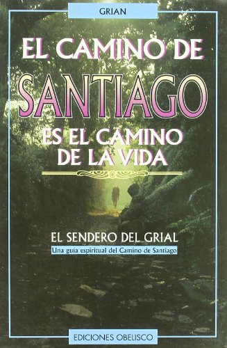 9788477206682: El camino de Santiago/ The road to Santiago (Spanish Edition)
