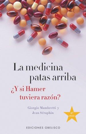 9788477206699: MEDICINA PATAS ARRIBA,LA (SALUD Y VIDA NATURAL)