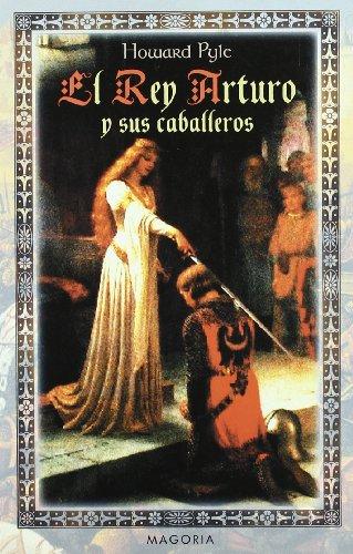 9788477207566: El Rey Arturo y Sus Caballeros (Spanish Edition)