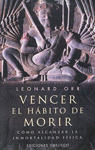 9788477207627: Vencer El Habito de Morir / Breaking the Death Habit (Spanish Edition)