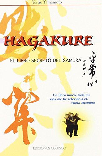 Hagakure - El libro secreto del samurai: Yosho Yamamoto
