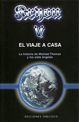 Kryon V - El Viaje a Casa: Lee Carroll
